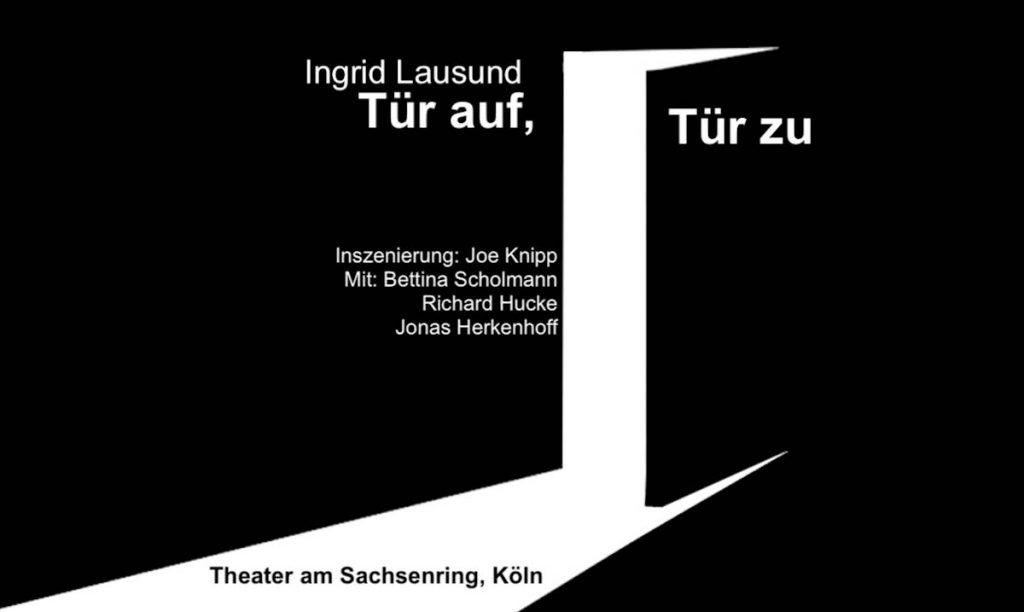 Plakat für Tür auf, Tür zu im Theater am Sachsenring Köln